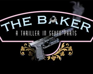 The Baker Web Series